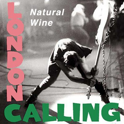 Natural wine London calling